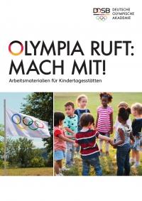 """03. Arbeitsmaterialien für Kindertagesstätten: """"Olympia ruft: Mach mit!"""""""