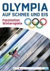 """05. Poster: """"Olympia auf Schnee und Eis: Faszination Winterspiele"""""""